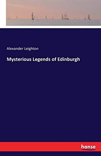 9783741186257: Mysterious Legends of Edinburgh