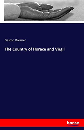 9783741186974: The Country of Horace and Virgil