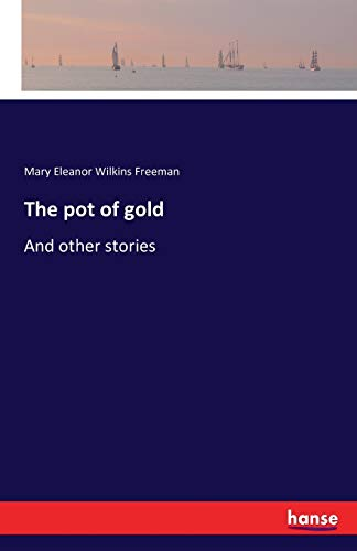 9783741191992: The pot of gold: And other stories