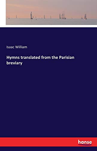 9783741192807: Hymns Translated from the Parisian Breviary