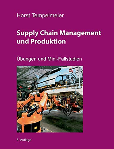 9783741227790: Supply Chain Management und Produktion