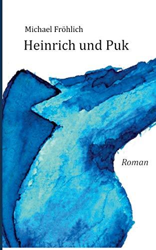 Heinrich und Puk: Fröhlich, Michael