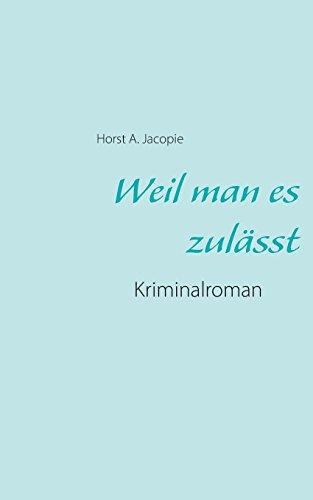 9783741253942: Weil Man Es Zulasst (German Edition)