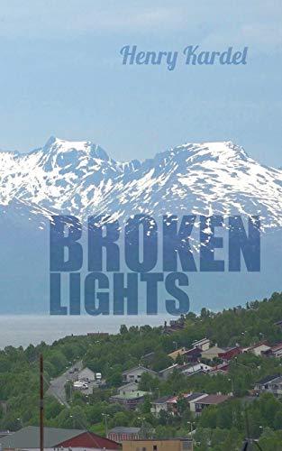 Broken Lights: Henry Kardel