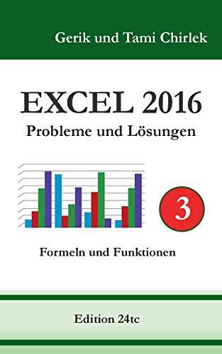 9783741265617: Excel 2016 . Probleme Und Losungen . Band 3 (German Edition)