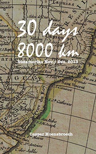 9783741266928: 30 days 8000 km