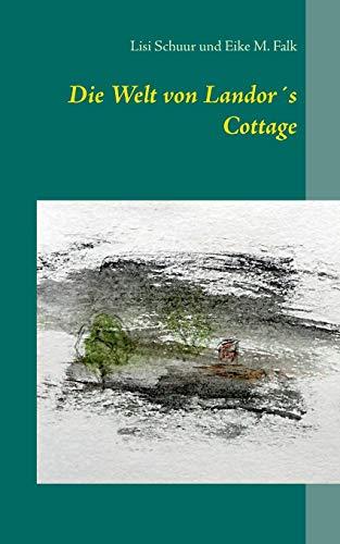 9783741271410: Die Welt Von Landors Cottage (German Edition)