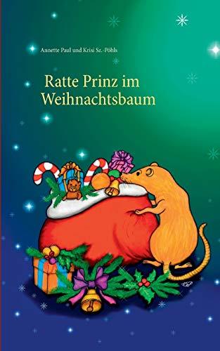 9783741280665: Ratte Prinz im Weihnachtsbaum