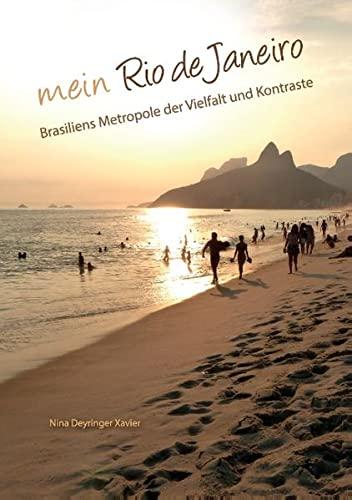 9783741284205: Mein Rio de Janeiro: Brasiliens Metropole der Vielfalt und Kontraste