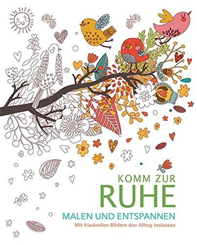 9783741520716: Malbuch für Erwachsene: Komm zur Ruhe
