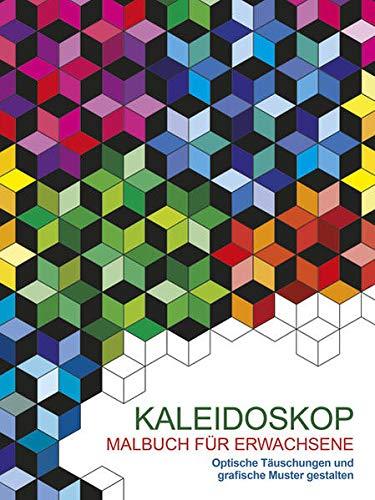 9783741520785: Malen und entspannen: Kaleidoskop: Optische Täuschungen und grafische Muster gestalten