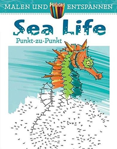9783741521461: Malen und entspannen: Punkt zu Punkt - Sea Life