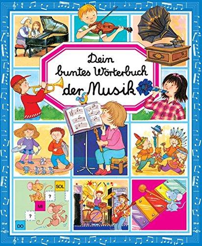 Dein buntes Worterbuch: Musik: Colette David, Marie