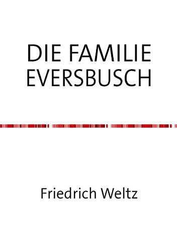 9783741801525: DIE FAMILIE EVERSBUSCH