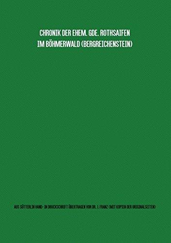9783741810206: Gemeindechronik Rothsaifen (Bergreichenstein, Böhmerwald) Übertragung von Sütterlin-Hand- in Maschinenschrift mit Kopien aller Originalseiten