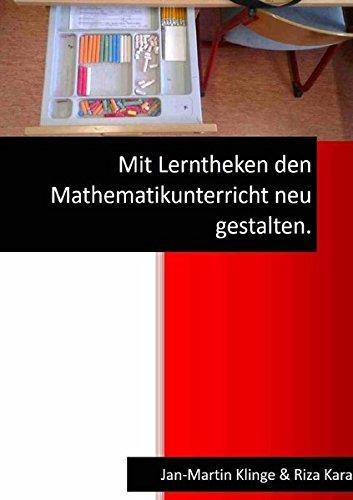 9783741813719: Mit Lerntheken den Mathematikunterricht neu gestalten.