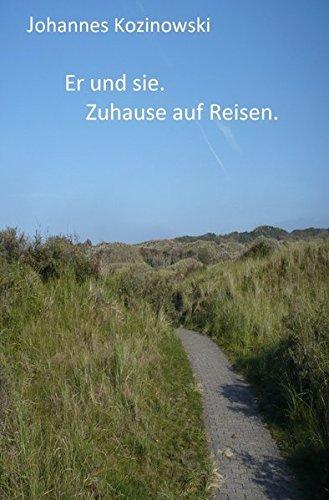 9783741837852: Er und sie. Zuhause auf Reisen. (German Edition)