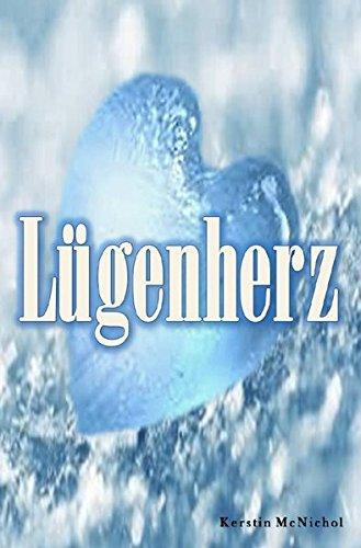 9783741840326: Lügenherz