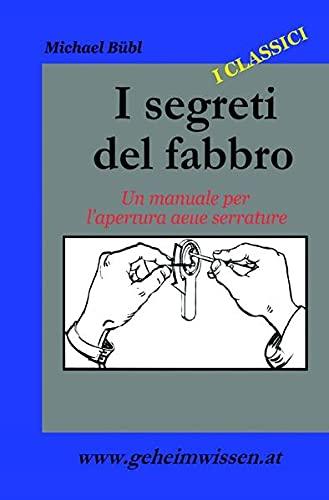 9783741898730: I Segreti Del Fabbro