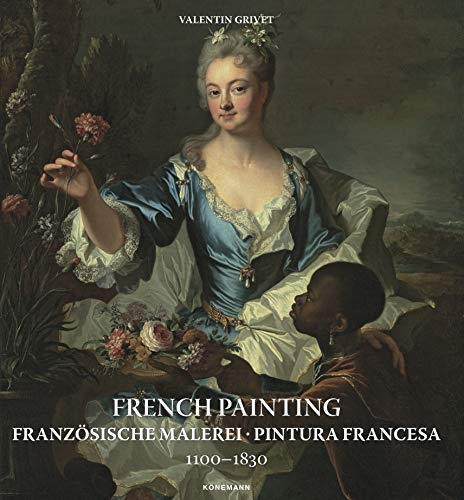 9783741924316: French Painting 1100-1830 / Franzosische Malerei 1100-1830 / Pintura Francesa 1100-1830