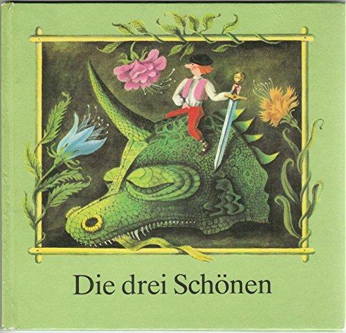Die drei Schönen - Ein sorbisches Märchen.: Wornar, Jan