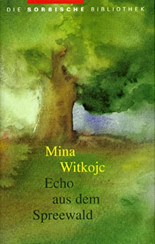 9783742018571: Echo aus dem Spreewald: Gedichte