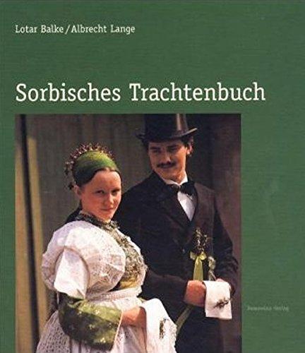 9783742019127: Sorbisches Trachtenbuch