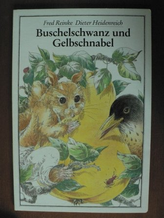9783742100900: Buschelschwanz und Gelbschnabel
