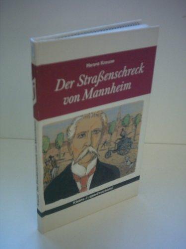 9783742101501: Hanns Krause: Der Straßenschreck von Mannheim