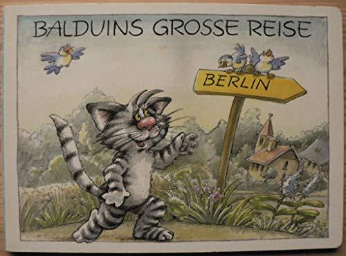 9783742101860: Balduins grosse Reise