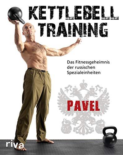 9783742305459: Kettlebell-Training: Das Fitnessgeheimnis der russischen Spezialeinheiten