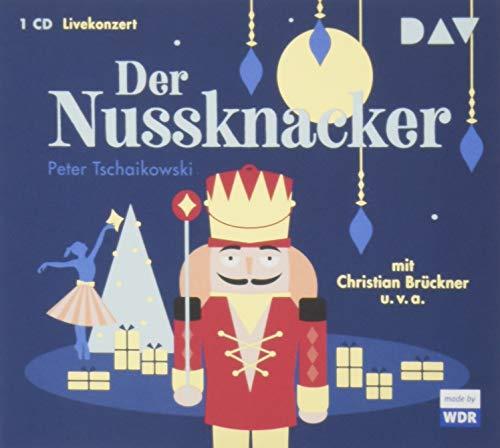 Der Nussknacker: Livekonzert mit Christian Brückner, dem: Tschaikowski, Peter
