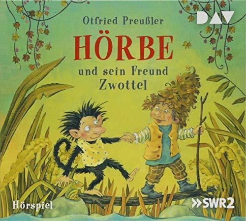 Hörbe Und Sein Freund Zwottel: Otfried Preußler