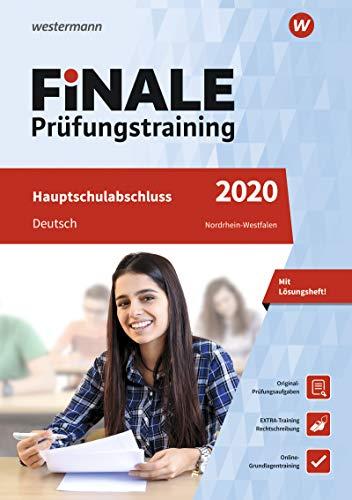 FiNALE Prüfungstraining 2020 Hauptschulabschluss Nordrhein-Westfalen. Deutsch: Deutsch 2020 Arbeitsbuch mit Lösungsheft - Heinrichs, Andrea; Wolff, Martina