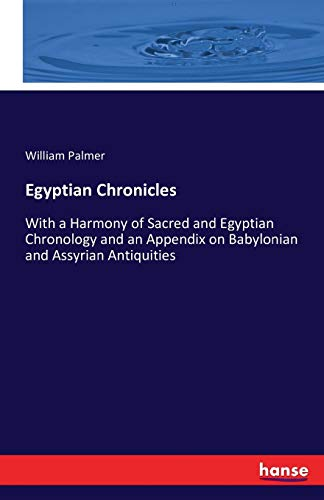 Egyptian Chronicles: William Palmer
