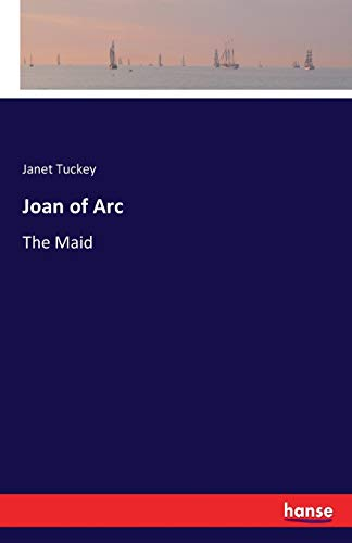 9783742818201: Joan of Arc: The Maid