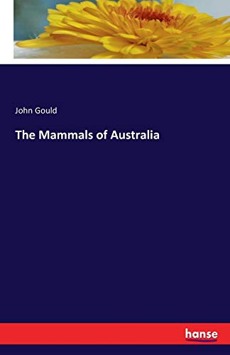 9783742818423: The Mammals of Australia