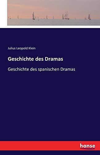 Geschichte des Dramas: Julius Leopold Klein