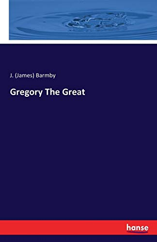 9783742828828: Gregory the Great
