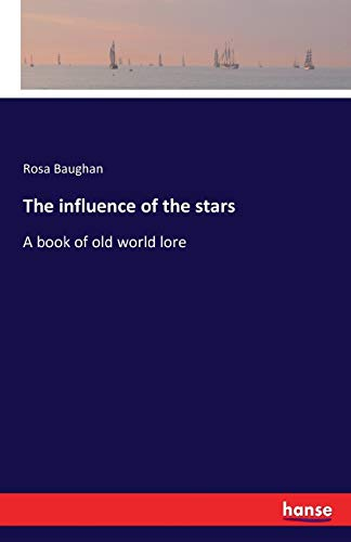 9783742829139: The Influence of the Stars