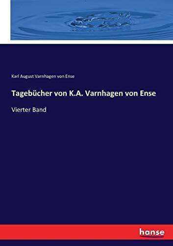Tageb cher Von K.A. Varnhagen Von Ense (Paperback): Karl August Varnhagen von Ense
