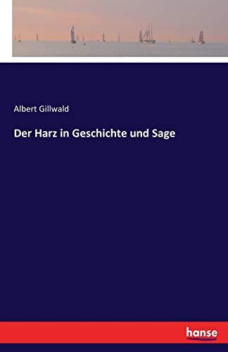 9783742838445: Der Harz in Geschichte und Sage
