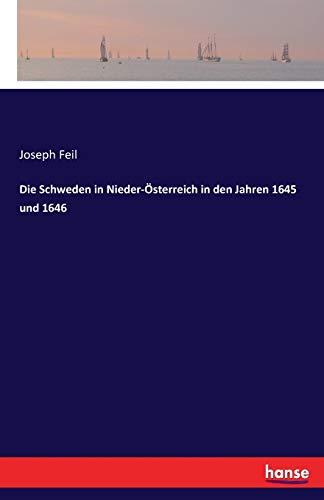 Die Schweden in Nieder-Österreich in den Jahren: Feil, Joseph