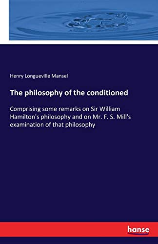 9783742858061: The Philosophy of the Conditioned