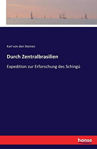 9783742860903: Durch Zentralbrasilien (German Edition)