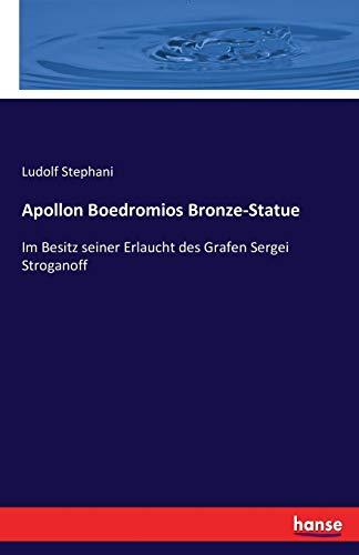 9783742861993: Apollon Boedromios Bronze-Statue (German Edition)