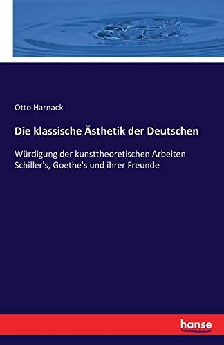 9783742864222: Die Klassische Asthetik Der Deutschen (German Edition)