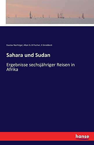 9783742864291: Sahara Und Sudan (German Edition)