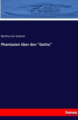 Phantasien über den ''Gotha''