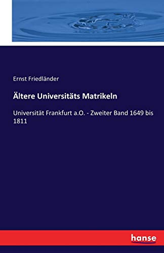 9783742867896: Altere Universitats Matrikeln (German Edition)